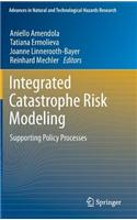 Integrated Catastrophe Risk Modeling