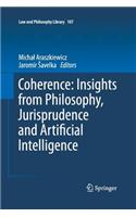 Coherence: Insights from Philosophy, Jurisprudence and Artificial Intelligence
