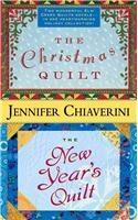 The Christmas Quilt/The New Year&#39;s Quilt