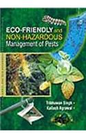 Eco-Friendly and Non-Hazardous Management of Pests