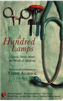 A Hundred Lamps: Classic Stories About the World of Medicine