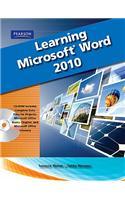 Learning Microsoft Office Word 2010 [With CDROM]