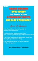 Crack Cocaine Evil Spirit in Jesus Name I Command You to Release Your Hold