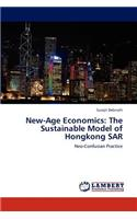 New-Age Economics: The Sustainable Model of Hongkong Sar