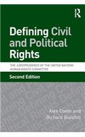 Defining Civil and Political Rights: The Jurisprudence of the United Nations Human Rights Committee