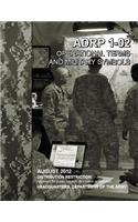 Operational Terms and Military Symbols, Adrp 1-02, 31 August 2012