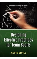 Designing Effective Practices for Team Sports
