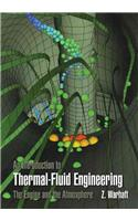 Introduction to Thermal-Fluid Engineering