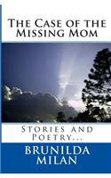 The Case of the Missing Mom