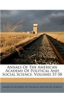 Annals of the American Academy of Political and Social Science, Volumes 57-58