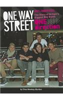 One Way Street: One Direction: The Story of Britain's Biggest Boy Band