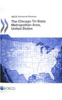 OECD Territorial Reviews: The Chicago Tri-State Metropolitan Area, United States