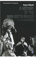 A History of the Jana Natya Manch: Plays for the People