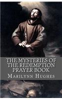 The Mysteries of the Redemption Prayer Book