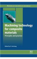 Machining Technology for Composite Materials: Principles and Practice