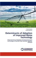 Determinants of Adoption of Improved Maize Technology