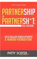 Partnership or Partnersh*t