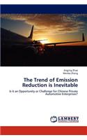 Trend of Emission Reduction Is Inevitable