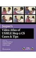 Jaypee's Video Atlas of USMLE Step 2 CS Cases & Tips