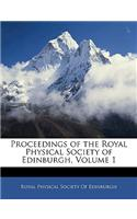 Proceedings of the Royal Physical Society of Edinburgh, Volume 1