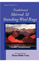 Traditional Shirred and Standing Wool Rugs