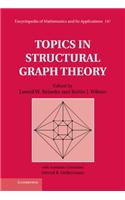Topics in Structural Graph Theory
