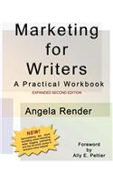 Marketing for Writers: A Practical Workbook, Second Edition