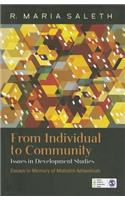 From Individual to Community: Issues in Development Studies