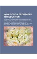 Nova Scotia Geography Introduction: Shelburne, Cape Breton North, Cape Breton West, Little Lake, Clare
