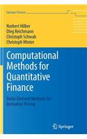 Computational Methods for Quantitative Finance: Finite Element Methods for Derivative Pricing