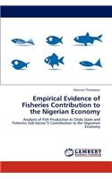 Empirical Evidence of Fisheries Contribution to the Nigerian Economy