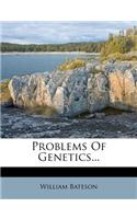 Problems of Genetics...