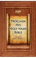 Proclaim His Holy Name Bible Volume 3 Isaiah-Malachi-KJV