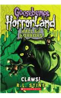 Claws!: Goosebumps Hall of Horrors