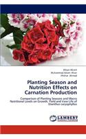 Planting Season and Nutrition Effects on Carnation Production
