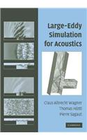 Large-Eddy Simulation for Acoustics