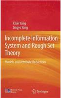 Incomplete Information System and Rough Set Theory