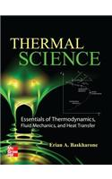 Thermal Science: Essentials of Thermodynamics, Fluid Mechanics, and Heat Transfer