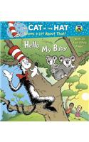 Hello, My Baby (Dr. Seuss/Cat in the Hat)