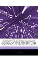 Articles on Former Populated Places in Mexico, Including: Ojuela, Real de Catorce, Tenochtitlan, Palenque, Teotihuacan, Tula, Hidalgo, Becan, Mayapan,