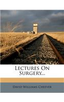 Lectures on Surgery...