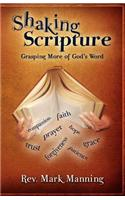 Shaking Scripture: Grasping More of God's Word