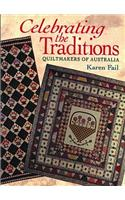 Celebrating the Traditions: Quiltmakers of Australia