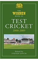 The Wisden Book of Test Cricket: 2000-2009: v. 4