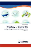Rheology of Engine Oils