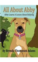 All about Abby: Abby Learns a Lesson about Bullying
