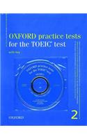 Oxford Practice Tests for the TOEIC Test: v. 2: Book with Key and 3 CDs