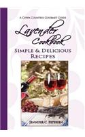 Lavender Cookbook: Simple & Delicious Recipes: A Cuppa Countess Gourmet Guide