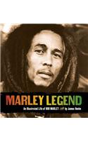 Marley Legend: An Illustrated Life of Bob Marley [With CD]