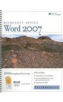 Microsoft Office Word 2007: Intermediate: Student Manual [With CDROM]